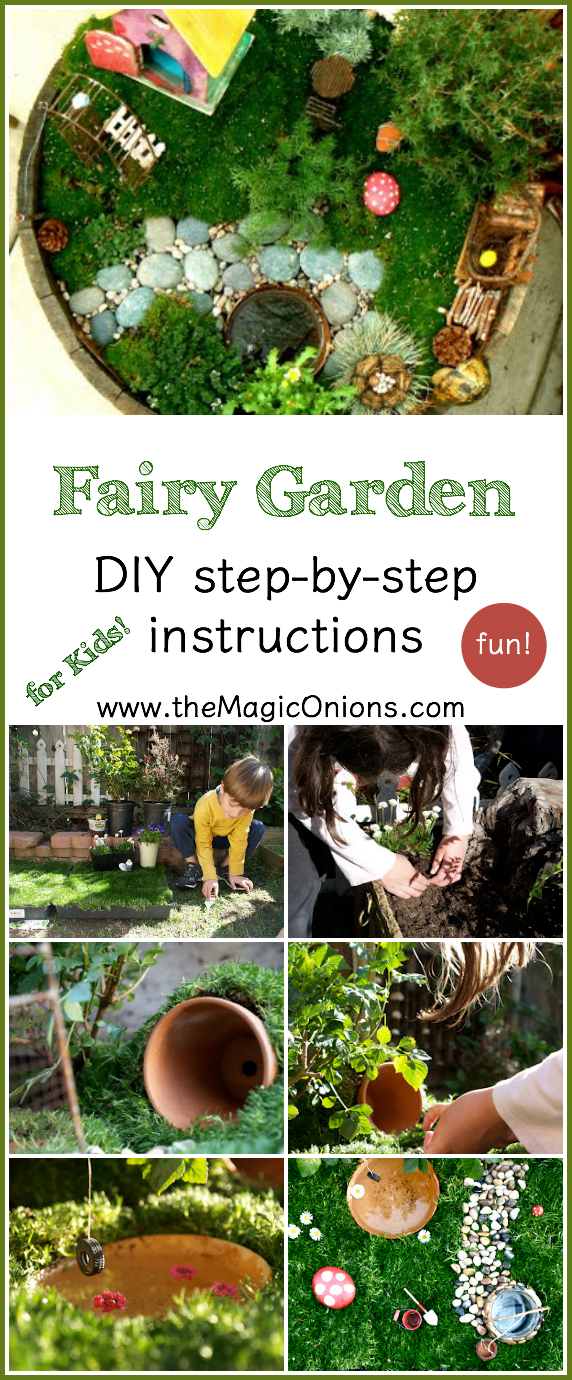 How to make a kid friendly fairy garden :: the Magic Onions :: www.theMagicOnions.com
