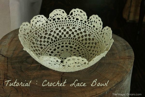 Make a crochet lace bowl : The Magic Onions : www.theMagicOnions.com