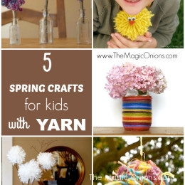 5 Spring Crafts for Kids using Yarn