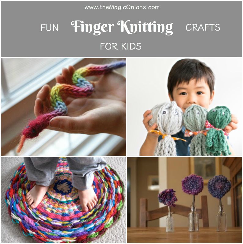 Knitting Patterns For Kids : Finger Knitting For Kids :: An Easy DIY Tutorial - The Magic Onions