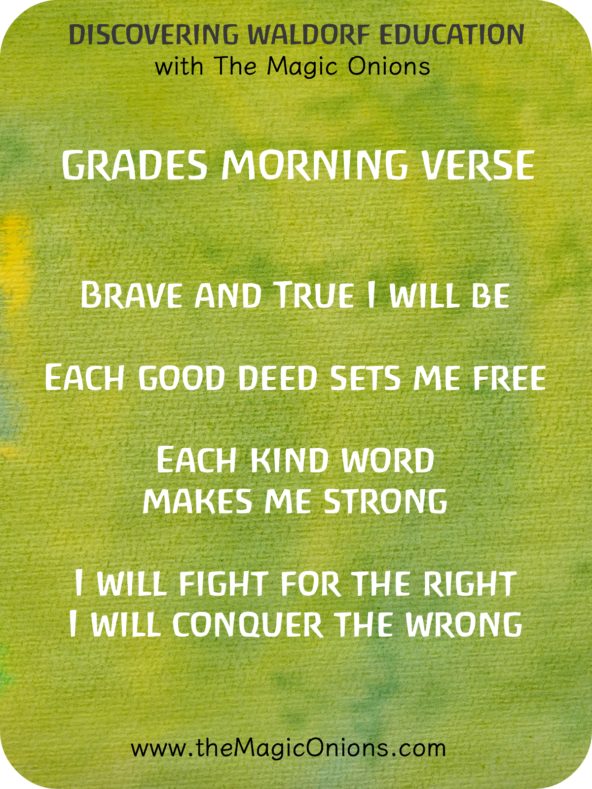 Waldorf Morning Verses for the Grades : Brave and true I will be, each good deed sets me free
