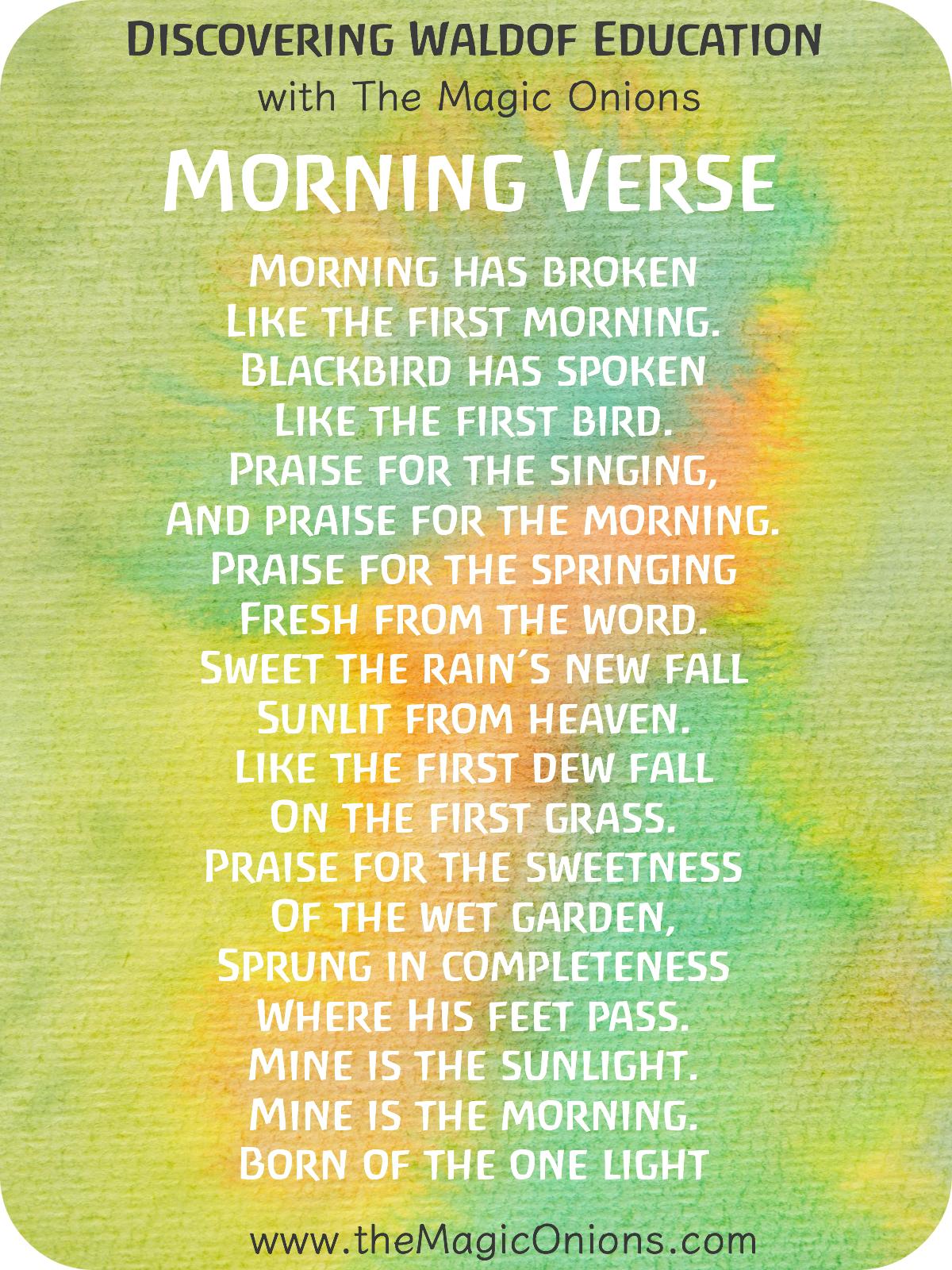 Favorite Waldorf Morning Circle Verses for Kindergarten : Morning has broken, like the first morning