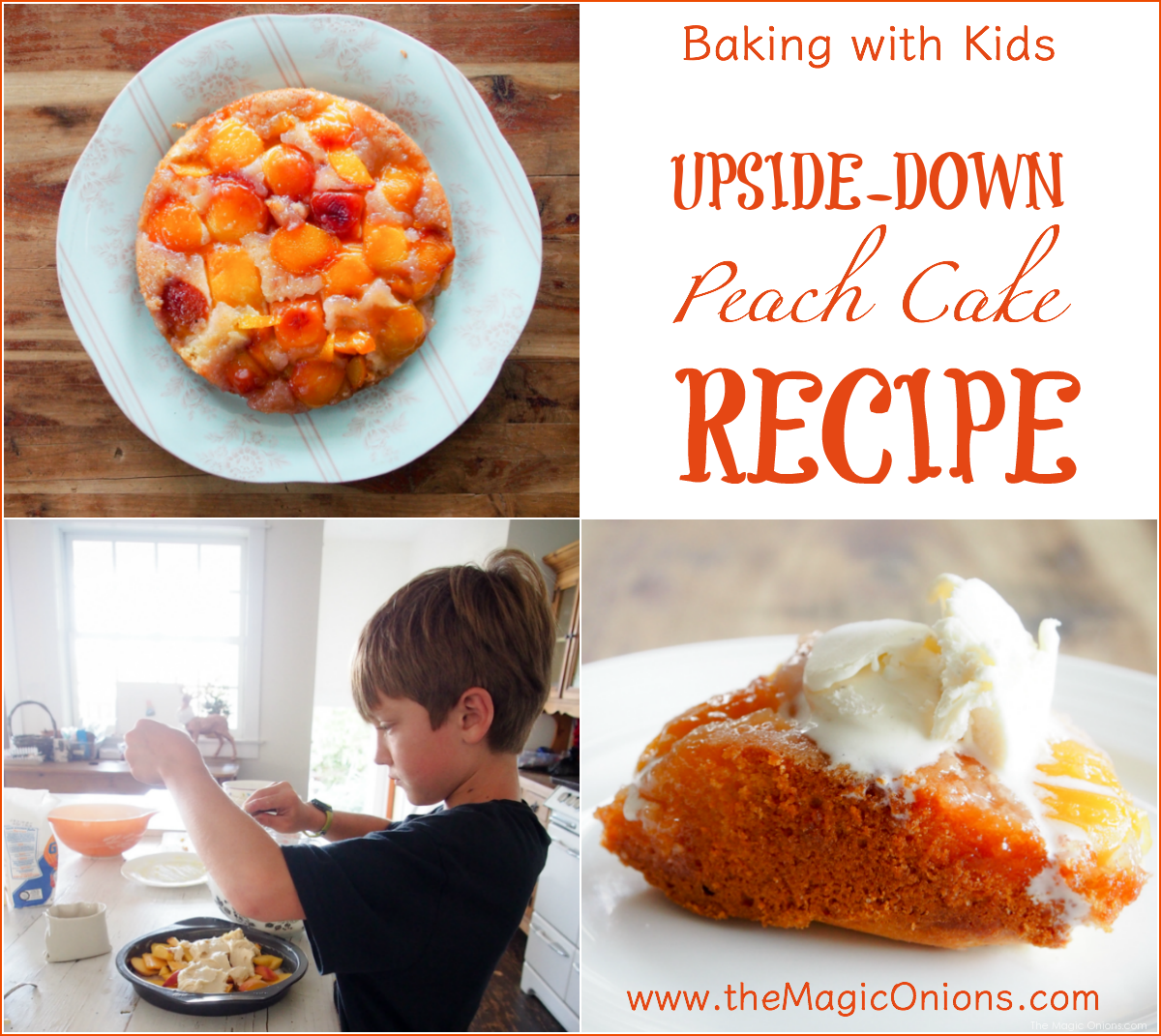Fresh Cake Recipe with photos of kids baking from The Magic Onions Blog