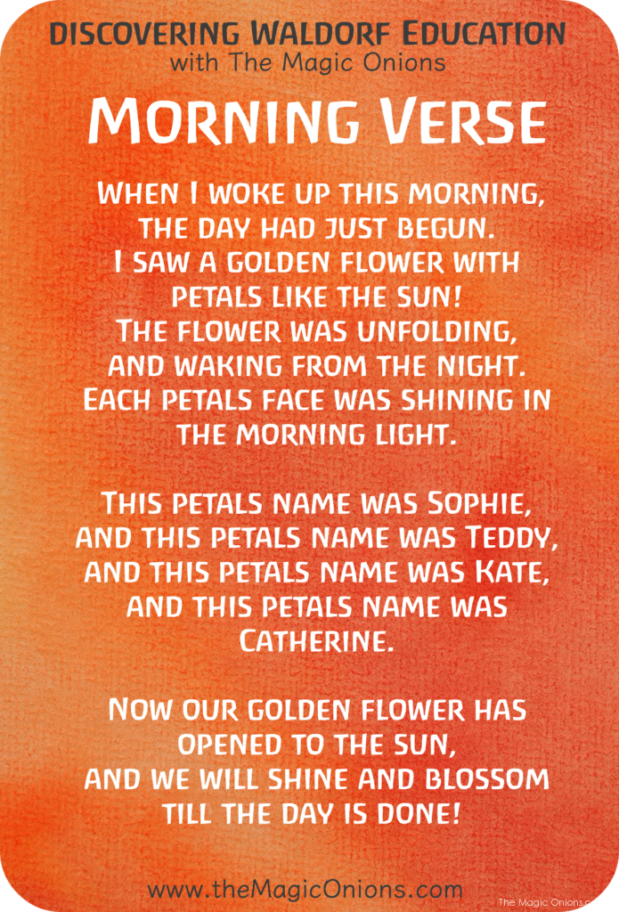Favorite Waldorf Morning Circle Verses : When I woke up this morning, the day had just begun.